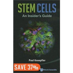 StemCells An Insider's Guide by Paul Knoepfler